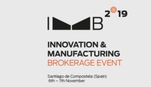 Innovation & Manufacturing Brokerage event (IMB 2019)