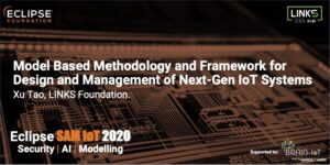 Model Based Methodology and Framework for Design and Management of Next-Gen IoT Systems
